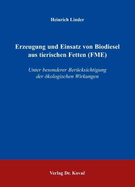Abbildung von Linder | Erzeugung und Einsatz von Biodiesel aus tierischen Fetten (FME) | 2007