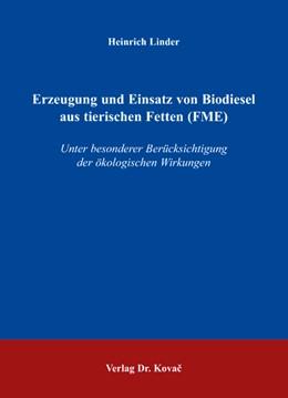 Abbildung von Linder | Erzeugung und Einsatz von Biodiesel aus tierischen Fetten (FME) | 2007 | Unter besonderer Berücksichtig... | 29