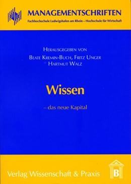 Abbildung von Kremin-Buch / Unger / Walz   Wissen - das neue Kapital   2004   6