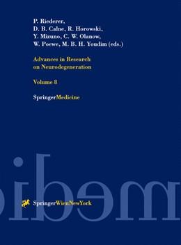 Abbildung von Riederer / Calne / Horowski / Mizuno / Olanow / Poewe / Youdim | Advances in Research on Neurodegeneration | 2000 | Volume 8