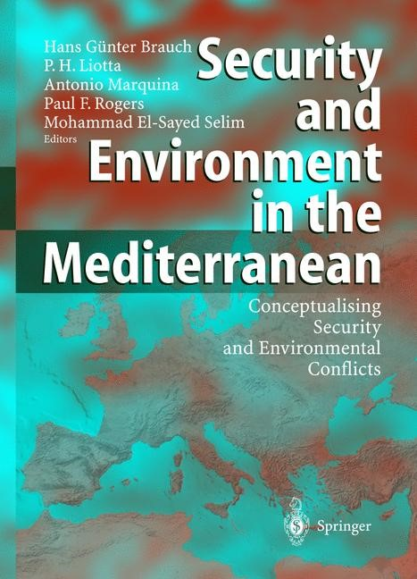 Security and Environment in the Mediterranean | Brauch / Liotta / Marquina / Rogers / Selim, 2003 | Buch (Cover)