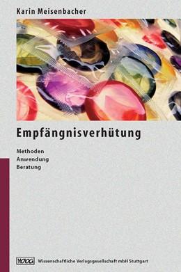Abbildung von Meisenbacher | Empfängnisverhütung | 1. Auflage | 2005 | beck-shop.de