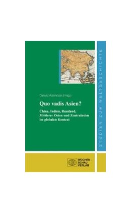 Abbildung von Adamczyk   Quo vadis Asien   2009   China, Indien, Russland, Mittl...