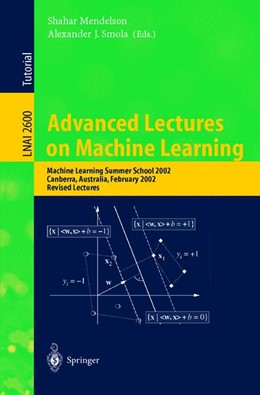 Abbildung von Mendelson / Smola | Advanced Lectures on Machine Learning | 2003 | Machine Learning Summer School... | 2600