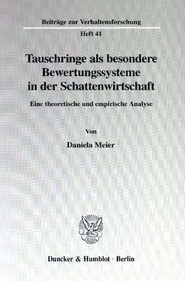 Abbildung von Meier | Tauschringe als besondere Bewertungssysteme in der Schattenwirtschaft. | 2001 | Eine theoretische und empirisc... | 41