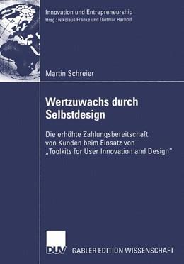Abbildung von Schreier   Wertzuwachs durch Selbstdesign   2005   Die erhöhte Zahlungsbereitscha...