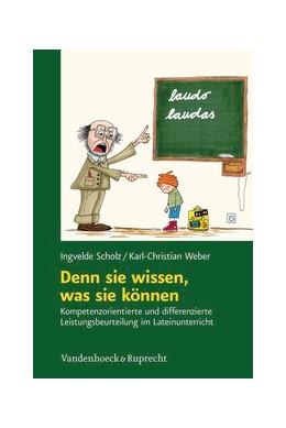 Abbildung von Scholz / Weber | Denn sie wissen, was sie können | 2011 | Kompetenzorientierte und diffe...