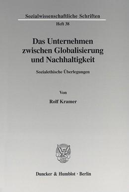 Abbildung von Kramer | Das Unternehmen zwischen Globalisierung und Nachhaltigkeit. | 2002 | Sozialethische Überlegungen. | 38