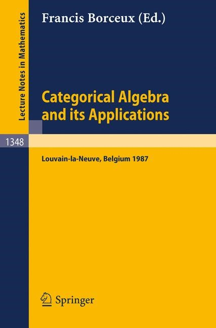 Categorical Algebra and its Applications | Borceux, 1988 | Buch (Cover)