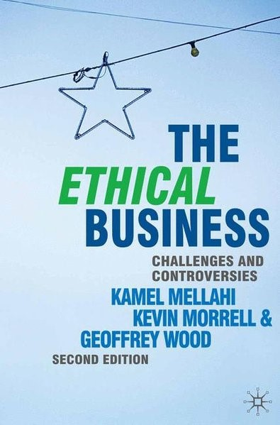 Abbildung von Mellahi / Morrell | The Ethical Business | 2nd ed. 2010 | 2010