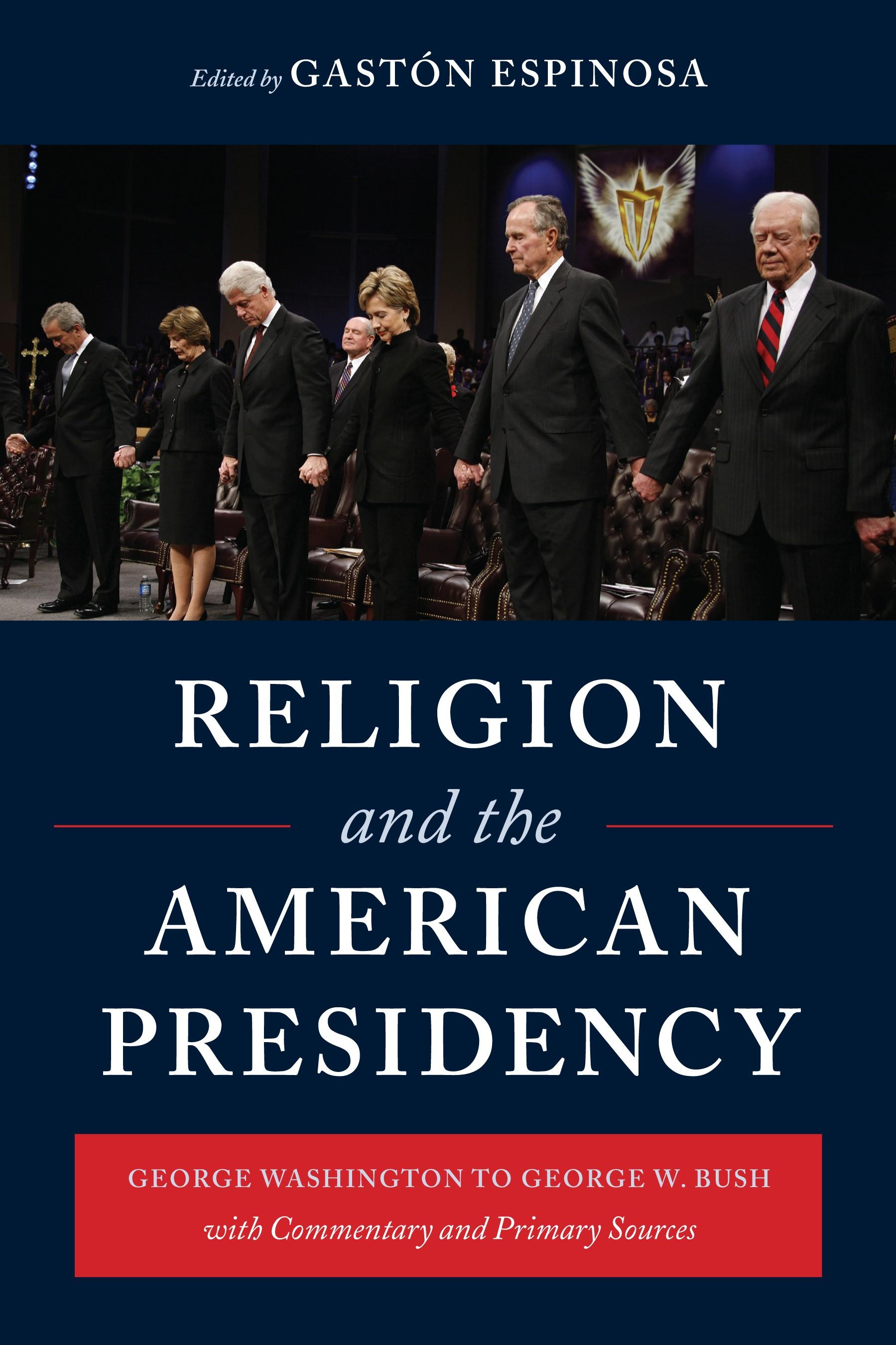Abbildung von Espinosa | Religion and the American Presidency | 2009