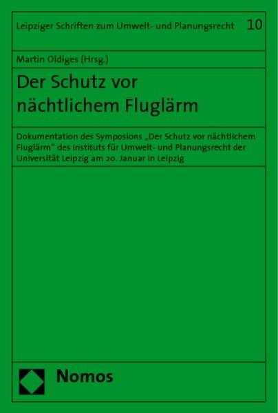 Der Schutz vor nächtlichem Fluglärm | Oldiges, 2007 (Cover)