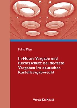 Abbildung von Kiser   In-House Vergabe und Rechtsschutz bei de-facto Vergaben im deutschen Kartellvergaberecht   2009   3