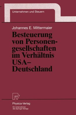Abbildung von Mittermaier | Besteuerung von Personengesellschaften im Verhältnis USA — Deutschland | 1999 | 9
