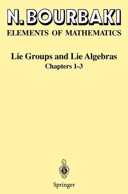 Lie Groups and Lie Algebras | Bourbaki | 1st ed. 1989. 2nd printing, 1998 | Buch (Cover)