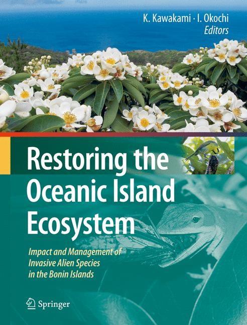 Restoring the Oceanic Island Ecosystem | Okochi / Kawakami, 2010 | Buch (Cover)