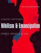 Abbildung von Vattimo / Zabala   Nihilism and Emancipation   2004