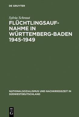 Abbildung von Schraut   Flüchtlingsaufnahme in Württemberg-Baden 1945–1949   Reprint 2015   1995   Amerikanische Besatzungsziele ...   2