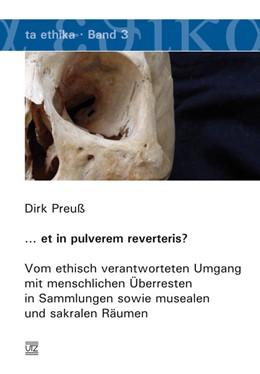 Abbildung von Preuß | … et in pulverem reverteris? | 2007 | Vom ethisch verantworteten Umg... | 3