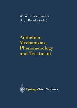 Abbildung von Fleischhacker / Brooks | Addiction Mechanisms, Phenomenology and Treatment | 2003 | Mechanisms, Phenomenology and ... | 33