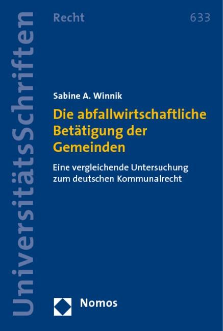 Die abfallwirtschaftliche Betätigung der Gemeinden | Winnik, 2009 | Buch (Cover)