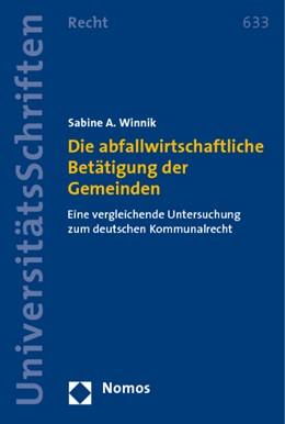 Abbildung von Winnik | Die abfallwirtschaftliche Betätigung der Gemeinden | 2009 | Eine vergleichende Untersuchun...