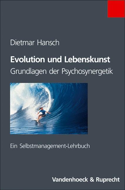 Abbildung von Hansch | Evolution und Lebenskunst | 2. Aufl. | 2004