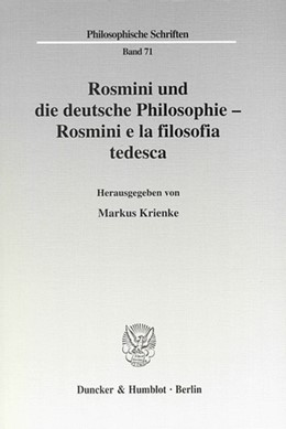 Abbildung von Krienke   Rosmini und die deutsche Philosophie - Rosmini e la filosofia tedesca.   2007   71