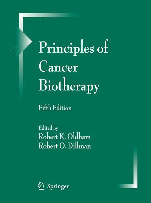 Abbildung von Oldham / Dillman | Principles of Cancer Biotherapy | 5th ed. | 2009