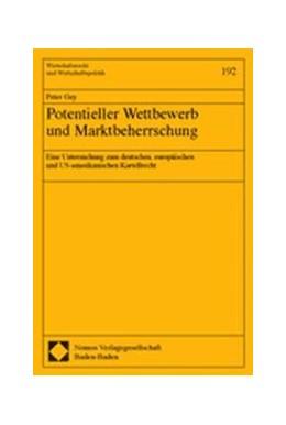 Abbildung von Potentieller Wettbewerb und Marktbeherrschung | 2004 | Eine Untersuchung zum deutsche...