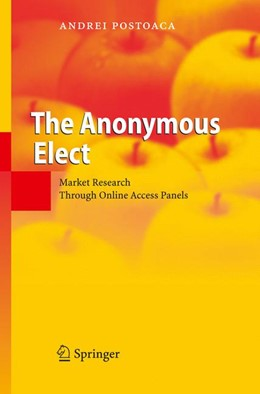 Abbildung von Postoaca | The Anonymous Elect | 1st Edition. Softcover version of original hardcover edition 2006 | 2010 | Market Research Through Online...
