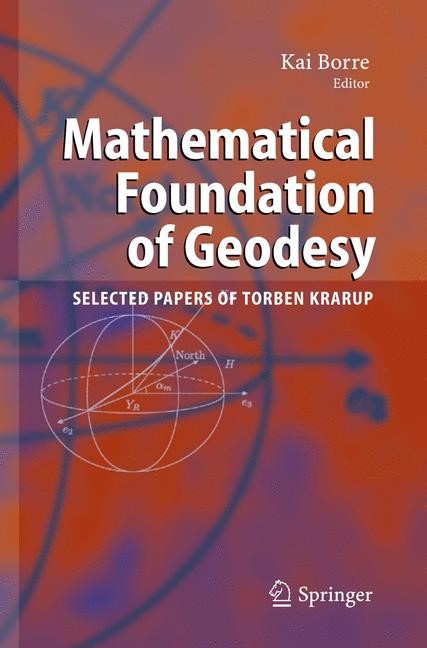 Mathematical Foundation of Geodesy | Borre | 1st Edition. Softcover version of original hardcover edition 2006, 2010 | Buch (Cover)