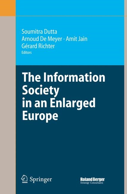 The Information Society in an Enlarged Europe | Dutta / De Meyer / Jain / Richter | 1st Edition. Softcover version of original hardcover edition 2006, 2010 | Buch (Cover)