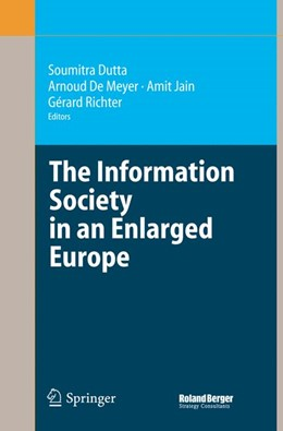 Abbildung von Dutta / De Meyer / Jain / Richter | The Information Society in an Enlarged Europe | 1st Edition. Softcover version of original hardcover edition 2006 | 2010