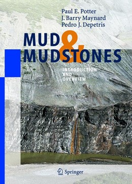 Abbildung von Potter / Maynard / Depetris   Mud and Mudstones   1st ed. Softcover of orig. ed. 2005   2010   Introduction and Overview