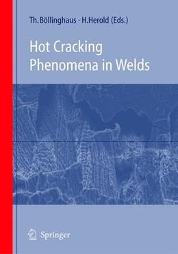 Abbildung von Böllinghaus / Herold | Hot Cracking Phenomena in Welds | 1st Edition. Softcover version of original hardcover edition 2005 | 2010