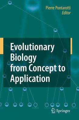 Abbildung von Pontarotti | Evolutionary Biology from Concept to Application | 1st Edition. Softcover version of original hardcover edition 2008 | 2010