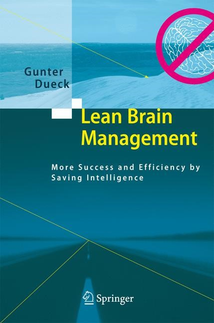 Lean Brain Management | Dueck | 1st Edition. Softcover version of original hardcover edition 2008, 2010 | Buch (Cover)