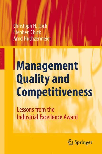 Abbildung von Loch / Chick / Huchzermeier | Management Quality and Competitiveness | 1st Edition. Softcover version of original hardcover edition 2008 | 2010