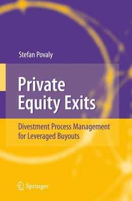 Abbildung von Povaly | Private Equity Exits | 1st Edition. Softcover version of original hardcover edition 2007 | 2010 | Divestment Process Management ...