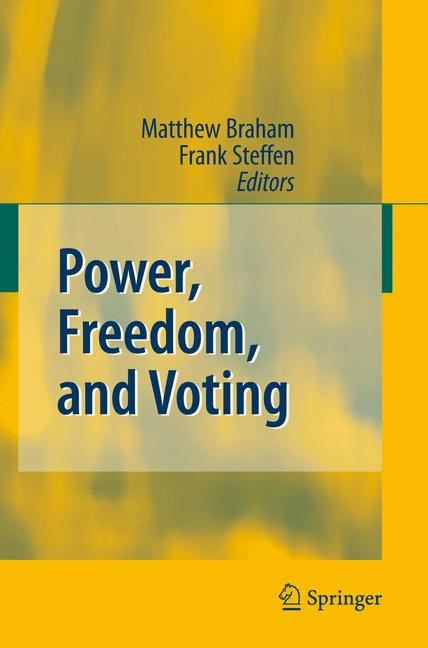 Power, Freedom, and Voting | Braham / Steffen | 1st Edition. Softcover version of original hardcover edition 2008, 2010 | Buch (Cover)