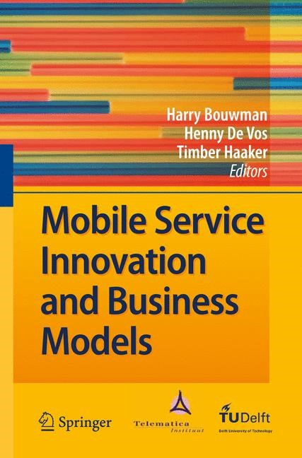 Mobile Service Innovation and Business Models | Bouwman / de Vos / Haaker | 1st Edition. Softcover version of original hardcover edition 2008, 2010 | Buch (Cover)