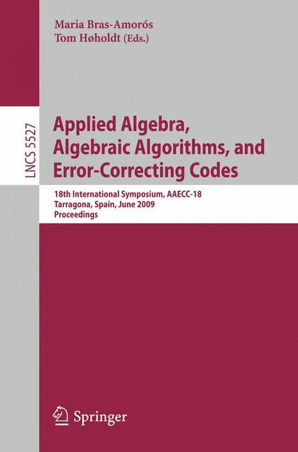 Applied Algebra, Algebraic Algorithms and Error-Correcting Codes | Bras-Amorós / Høholdt, 2009 | Buch (Cover)