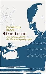 Hirnströme | Borck, 2005 | Buch (Cover)
