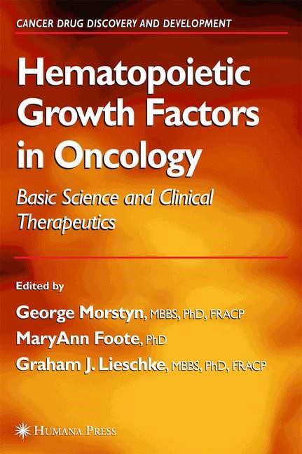 Hematopoietic Growth Factors in Oncology | Morstyn / Foote / Lieschke, 2004 | Buch (Cover)