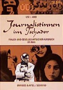 Journalistinnen im Tschador | Abid, 2001 | Buch (Cover)