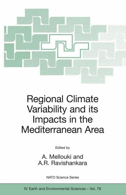 Abbildung von Mellouki / Ravishankara | Regional Climate Variability and its Impacts in the Mediterranean Area | 2007