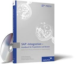 Abbildung von Achtermeier / Amelung / Schmitz | SAP-Integration – Handbuch für Projektleiter und Berater | 2013 | Meistern Sie die Planung und R...