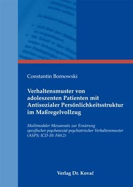 Abbildung von Bornowski | Verhaltensmuster von adoleszenten Patienten mit Antisozialer Persönlichkeitsstruktur im Maßregelvollzug | 2010 | Multimodaler Messansatz zur Er... | 24