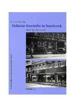 Abbildung von Schreiber | Jüdische Geschäfte in Innsbruck | 2., Unveränderter Nachdruck | 2013 | Eine Spurensuche | 1